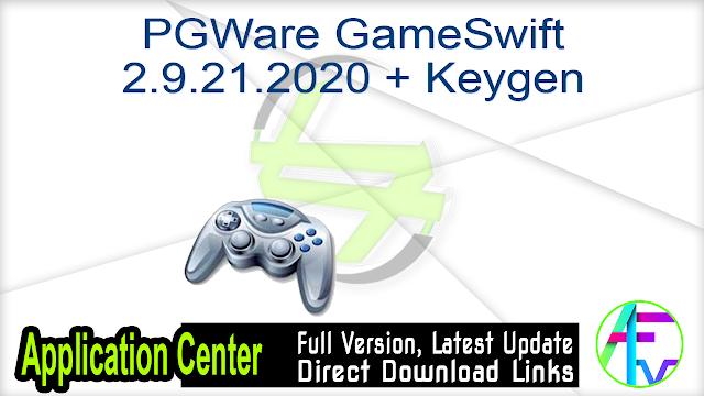PGWare GameSwift 2.9.21.2020 + Keygen