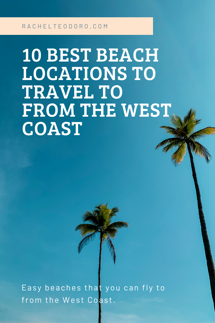 easy beach vacations from seattle, california and oregon