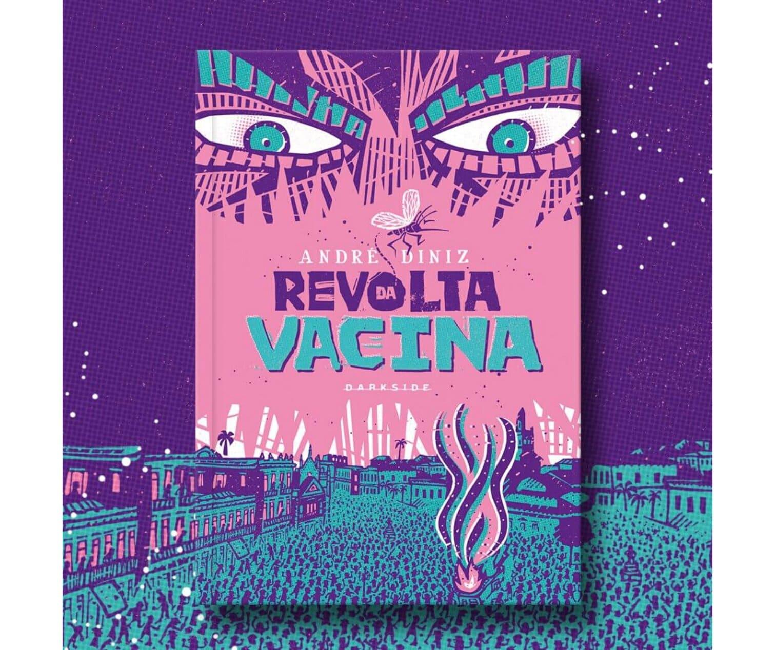 Resenha: Revolta da Vacina, de André Diniz