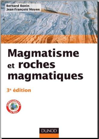 Livre : Magmatisme et roches magmatiques, Cours - Bernard Bonin PDF