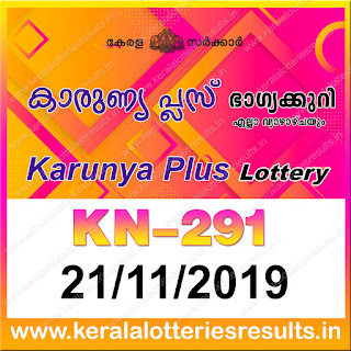 "KeralaLotteriesresults.in, ""kerala lottery result 21 11 2019 karunya plus kn 291"", karunya plus today result : 21-11-2019 karunya plus lottery kn-291, kerala lottery result 21-11-2019, karunya plus lottery results, kerala lottery result today karunya plus, karunya plus lottery result, kerala lottery result karunya plus today, kerala lottery karunya plus today result, karunya plus kerala lottery result, karunya plus lottery kn.291 results 21-11-2019, karunya plus lottery kn 291, live karunya plus lottery kn-291, karunya plus lottery, kerala lottery today result karunya plus, karunya plus lottery (kn-291) 21/11/2019, today karunya plus lottery result, karunya plus lottery today result, karunya plus lottery results today, today kerala lottery result karunya plus, kerala lottery results today karunya plus 21 11 19, karunya plus lottery today, today lottery result karunya plus 21-11-19, karunya plus lottery result today 21.11.2019, kerala lottery result live, kerala lottery bumper result, kerala lottery result yesterday, kerala lottery result today, kerala online lottery results, kerala lottery draw, kerala lottery results, kerala state lottery today, kerala lottare, kerala lottery result, lottery today, kerala lottery today draw result, kerala lottery online purchase, kerala lottery, kl result,  yesterday lottery results, lotteries results, keralalotteries, kerala lottery, keralalotteryresult, kerala lottery result, kerala lottery result live, kerala lottery today, kerala lottery result today, kerala lottery results today, today kerala lottery result, kerala lottery ticket pictures, kerala samsthana bhagyakuri"