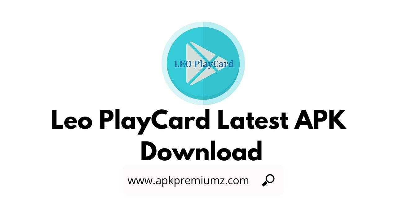 Leo PlayCard Latest APK Download