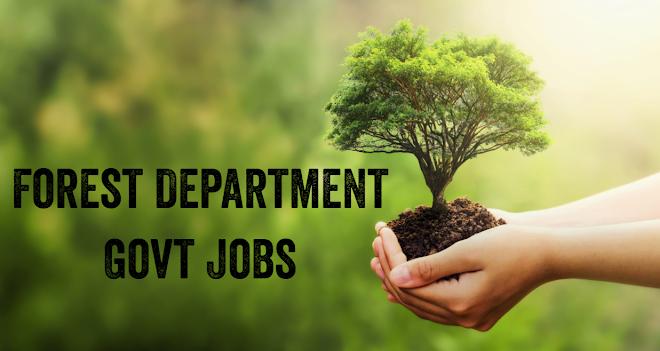 Forest Govt Jobs