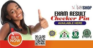 Click hee to buy Exam result checker PIN