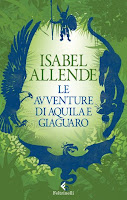 copertina le avventure di aquila e giaguaro Isabel Allende