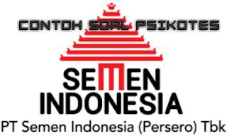 Latihan Untuk Ujian Psikotes PT. Semen Indonesia/PT Semen Gresik tahun 2018