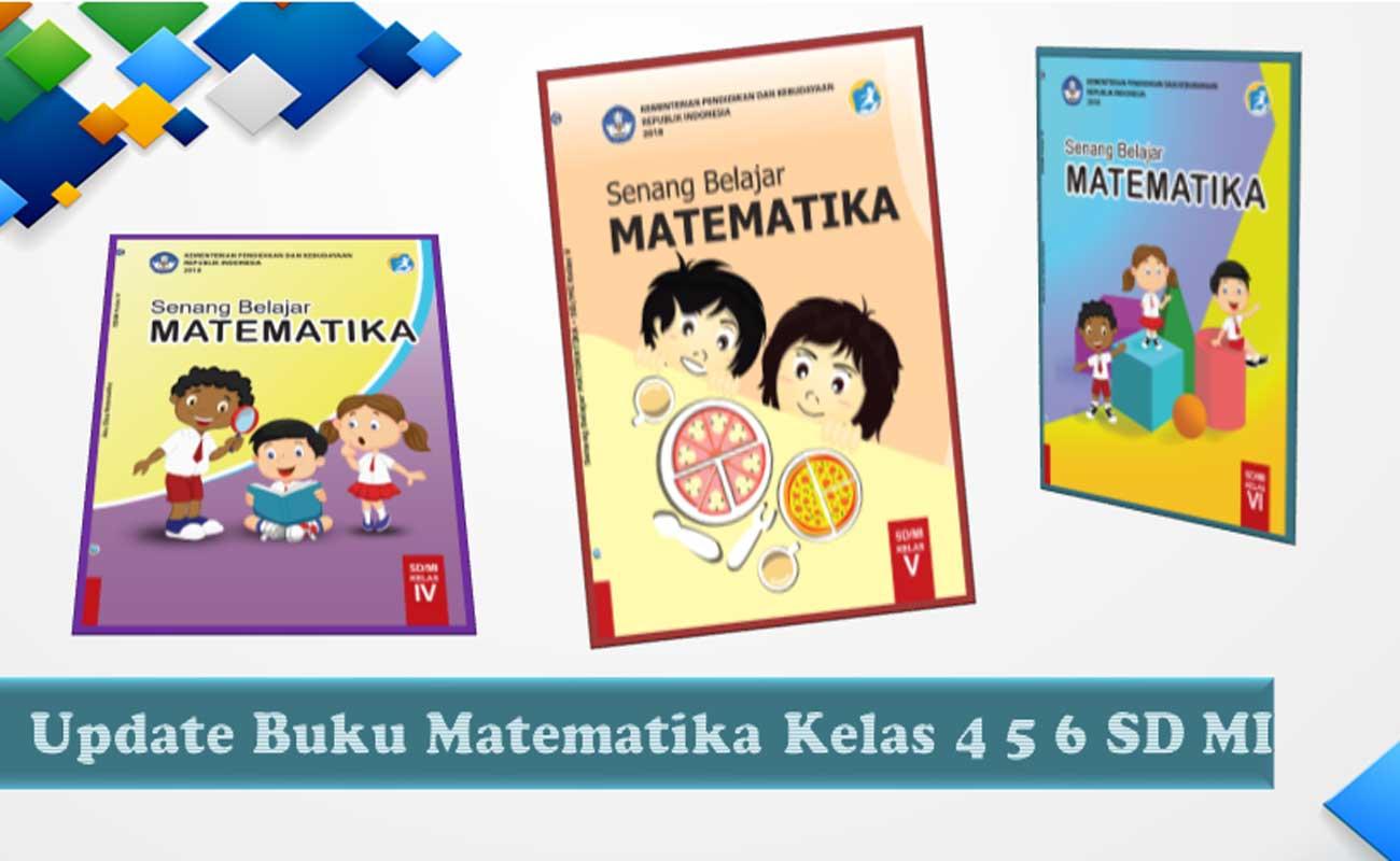Update Terbaru Buku Matematika SD MI Kelas 4 5 6 K13