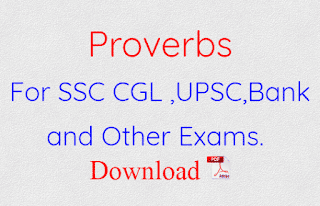 Proverbs With Hindi Means For SSC CGL ,UPSC,Bank and Other Exams