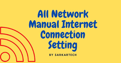 All Network Manual Internet Connection Setting