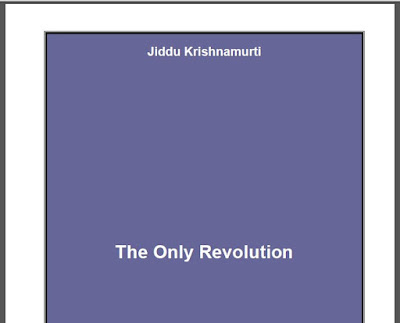The Only Revolution by Jiddu Krishnamurti Download eBook in PDF