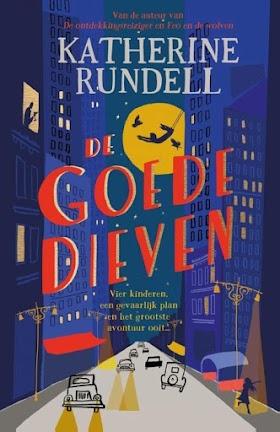 De goede dieven- Katherine Rundell