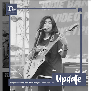 Single Perdana dari Mita Mayuni 'Without You'