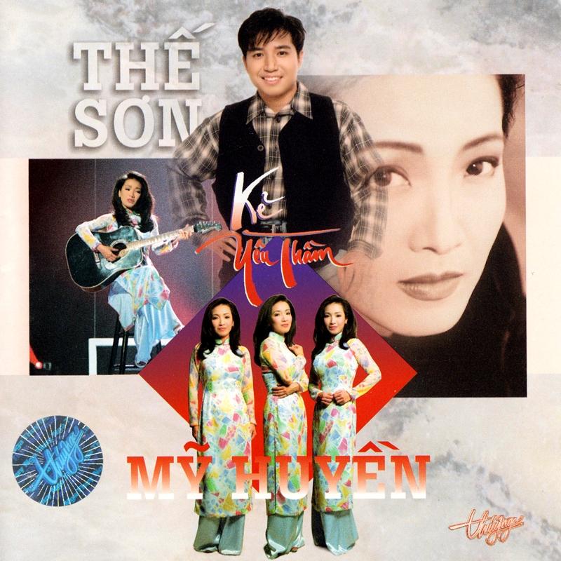 Thúy Nga CD127 - Thế Sơn, Mỹ Huyền - Kẻ Yêu Thầm (NRG) + bìa scan mới