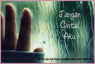 http://syimahkisahku.blogspot.com/2014/05/cerpen-jangan-cintai-aku.html