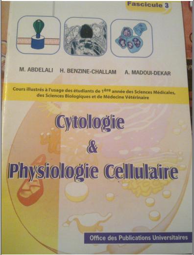 Livre : Cytologie et physiologie cellulaire, Fascicule 3 - Mohamed Abdelali
