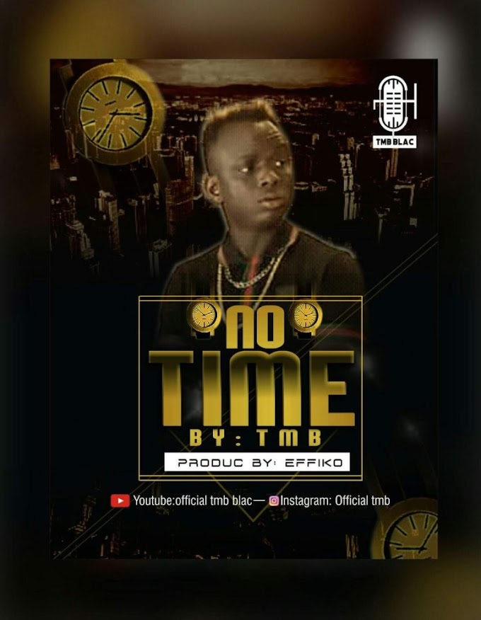 DOWNLOAD MP3: TMB - No Time