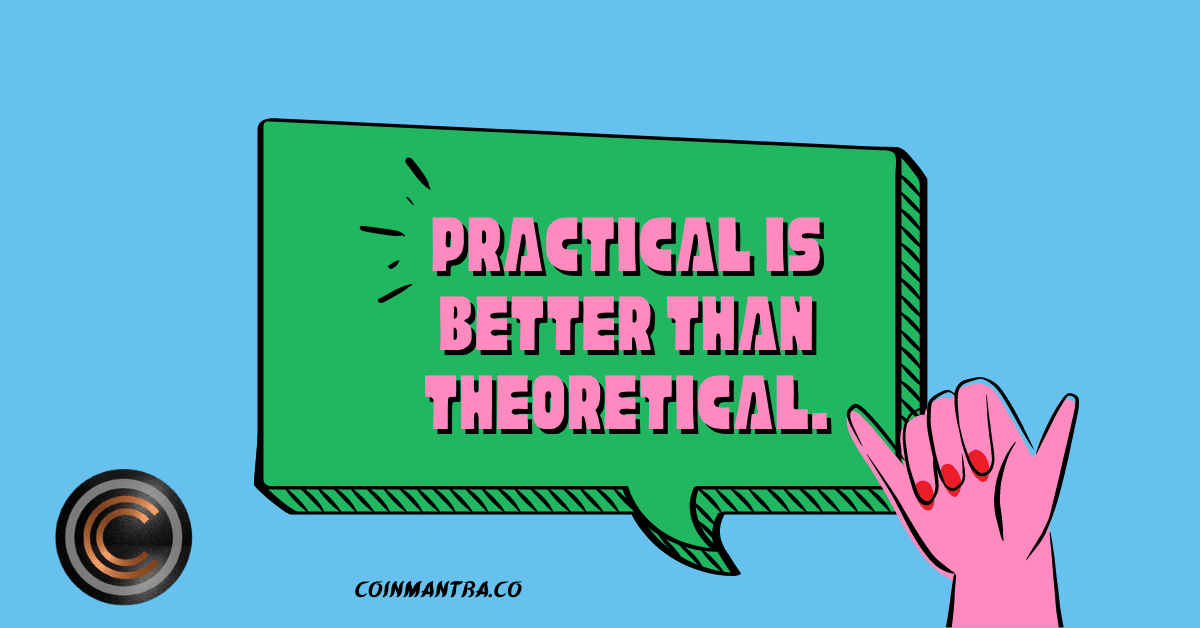 Practical Knowledge Is Better than Theoretical, CWEE, CoinMantra,CoinLovers