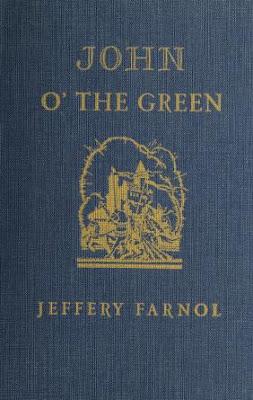 John o' the Green: a romance novel
