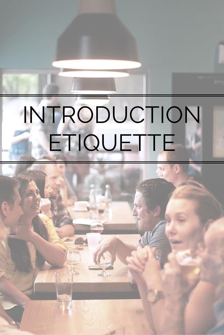 Introduction Etiquette