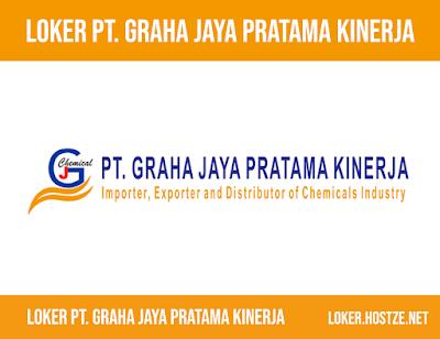 Lowongan Kerja PT. Graha Jaya Pratama Kinerja Terbaru - loker.hostze.net