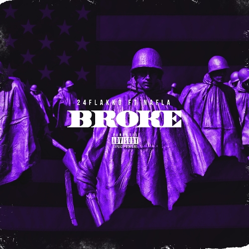 24 Flakko – Broke (Feat. Nafla) – Single