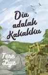 Download Novel Dia Adalah Kakakku PDF | Tere Liye