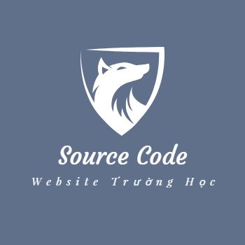 Chia Sẻ Source Code Website Trường Học