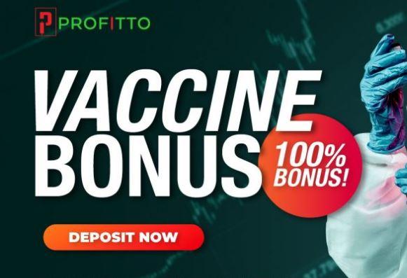 Profitto 100% Deposit Bonus - (Vaccine Bonus)