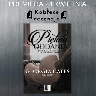 Piękno oddania - Georgia Cates (PATRONAT MEDIALNY)