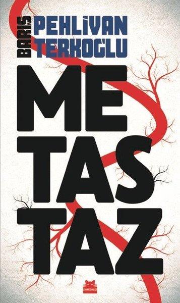 Metastaz - Barış Pehlivan - Barış Terkoğlu