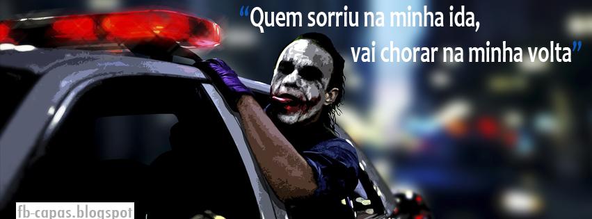 Frases Do Coringa Pensador Para Facebook: Capas Para Facebook Coringa - Capa Para Facebook