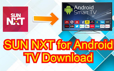SUN NXT App for Android TV