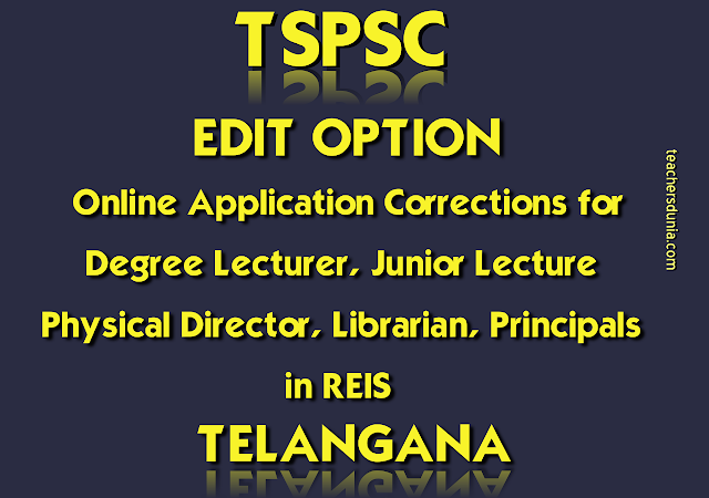 TSPSC-Edit-Option-For-Degree-Junior-Lecturers-Physical-Director-Librarian-Principals