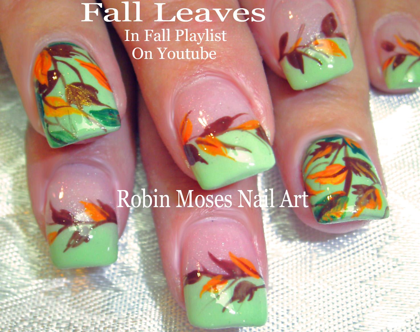 Nail Art By Robin Moses Fall Nail Art 2018 Playlist Easy Autumn