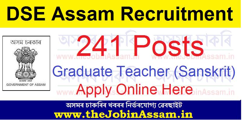 DSE Assam Recruitment 2021: Apply Online for 241 Graduate Teacher (Sanskrit) Posts