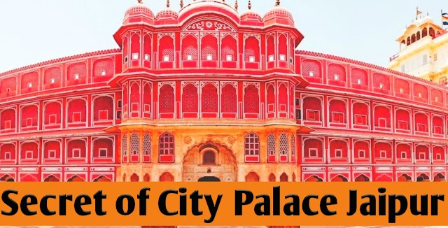 City Palace Jaipur  [Entry Fee, Timings, History, Video & Location]
