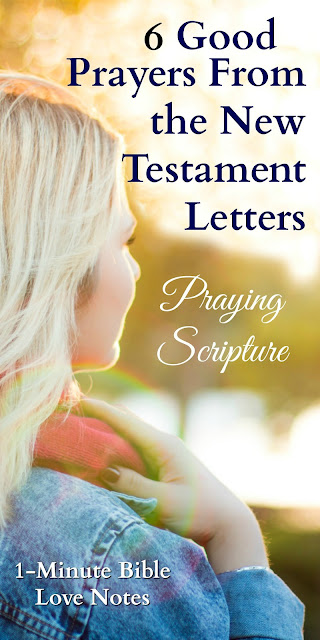 6 Good Prayers From the Epistles - Praying Scripture