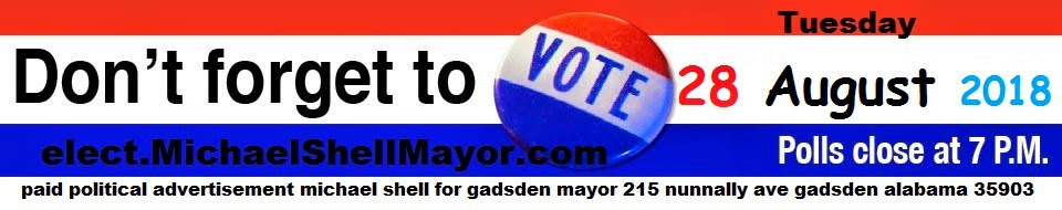 Michael Shell for Gadsden Mayor fb