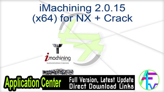 iMachining 2.0.15 (x64) for NX + Crack
