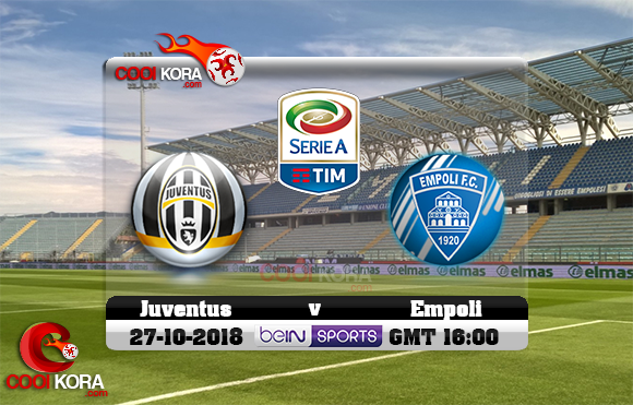 مشاهدة مباراة إمبولي ويوفنتوس اليوم 27-10-2018 في الدوري الإيطالي