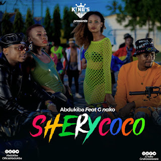 Abdukiba Ft. G nako - Shery Coco