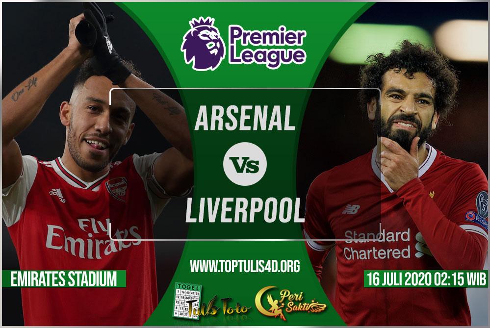 Prediksi Arsenal vs Liverpool 16 Juli 2020