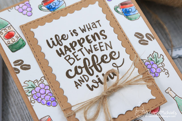 Life is What Happens Between Coffee and Wine Card by Juliana Michaels featuring Newton's Nook Designs Coffee and Wine Stamp Set