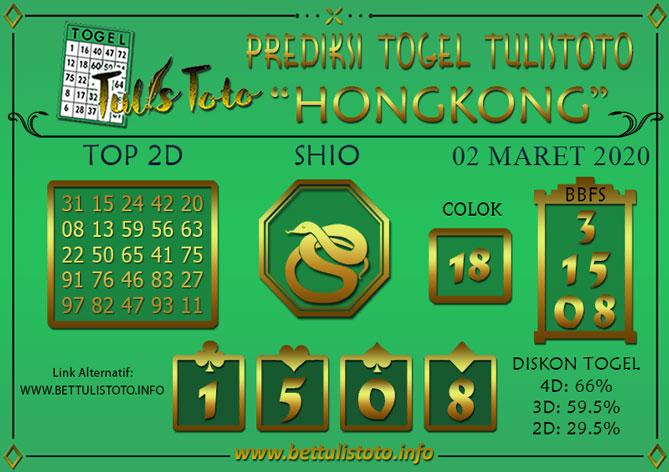 Prediksi Togel HONGKONG TULISTOTO 02 MARET 2020