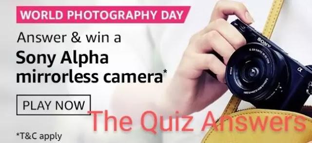 अमेज़ॅन World Photography Day क्विज़ उत्तर - जीते Sony Alpha Mirrorless Camera