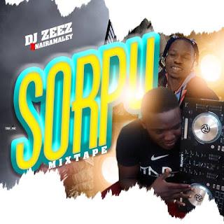 [Mixtape] DJ Zeezbaddest x Naira Marley – Soapy Mixtape