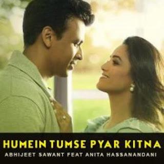 Humein Tumse Pyar Kitna - Abhijeet Sawant (2017)