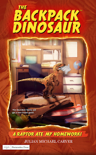raptor ate my homework, julian Michael carver, children's fiction, dinosaur, adventure, velociraptor, children's adventure, discovery, kidlit, series, raptor