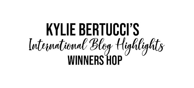 Kylie Bertucci International Highlights Winners Blog hop