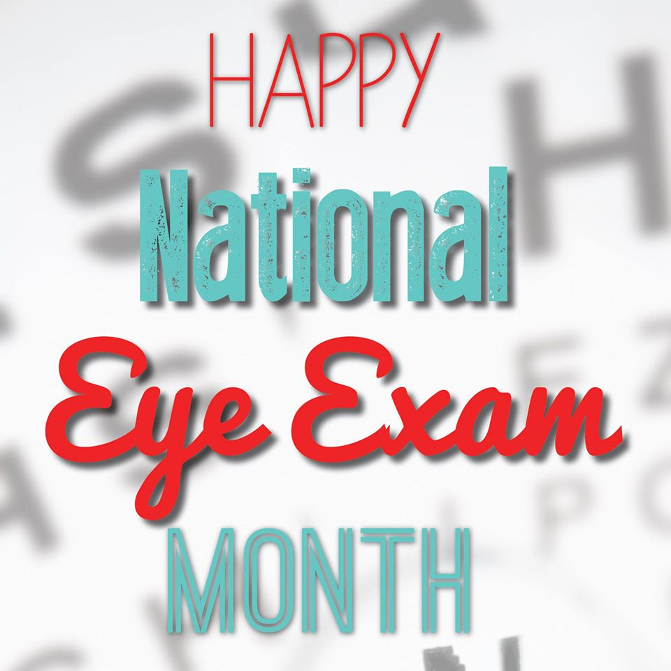 National Eye Exam Month